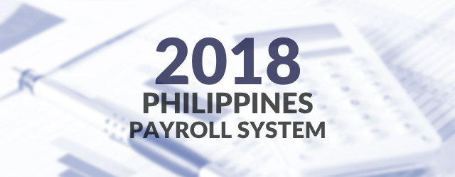 2018 | Philippines Payroll System